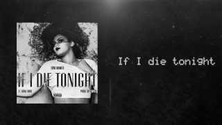 Toni Romiti - If I Die Tonight ft. King Louie (LYRIC VIDEO)