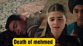 The death of shahzada mehmed