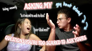 ASKING MY GUY BEST FRIEND QUESTIONS YOURE TOO SCARED TO ASK YOURS
