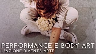 Look - Performance E Body Art - L'azione diventa arte