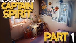 The Awesome Adventures of Captain Spirit - Part 1 - FANTASY WITHIN REALITY!!!