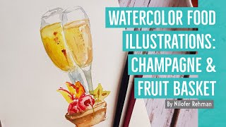 Watercolor Food Illustrations: Champagne & Fruit Basket