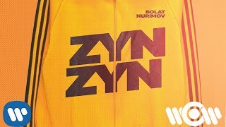 Bolat Nurimov - Zyn Zyn | Official Lyric Video