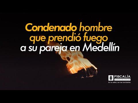 Condenado hombre que prendió fuego a su pareja en Medellín