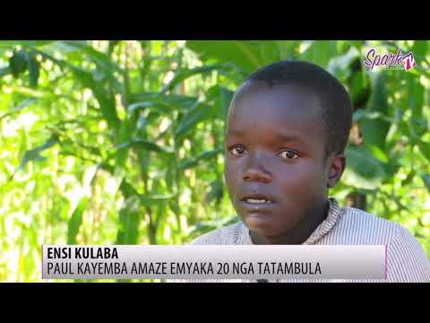 ENSI KULABA: Paul Kayemba amaze emyaka 20 nga tatambula