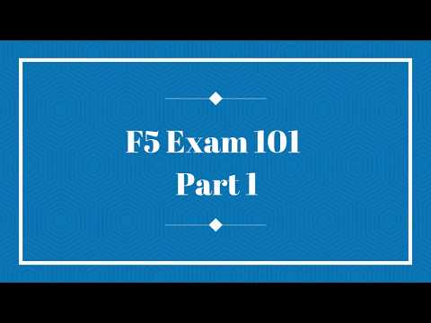 BIG-IP F5 Exam 101 Part 1: Detailed Overview of F5 101 Exam ...