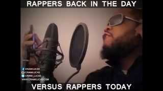 RAPPERS BACK IN THE DAY VS RAPPERS NOW