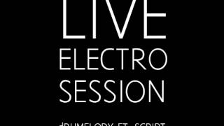 DRUMELODY   Berin Tuzlic Ftscrypt Live Electro Session