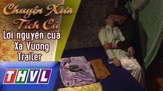 THVL | Chuyện xưa tích cũ – Lời nguyền của Xà Vương: Trailer