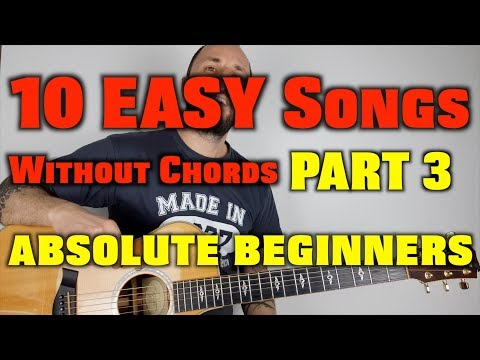 10 EASY Songs Without Chords PART 3 For Beginners