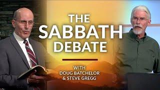 The Sabbath Debate!  Doug Batchelor and Steve Gregg (2018)