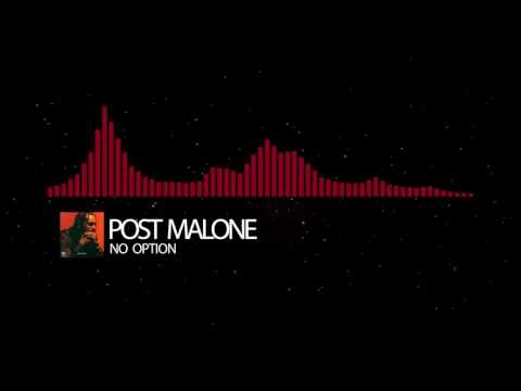Post Malone - No Option