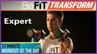 BeFiT Transform: 17 Min Workout of the Day- Expert Level by BeFiT