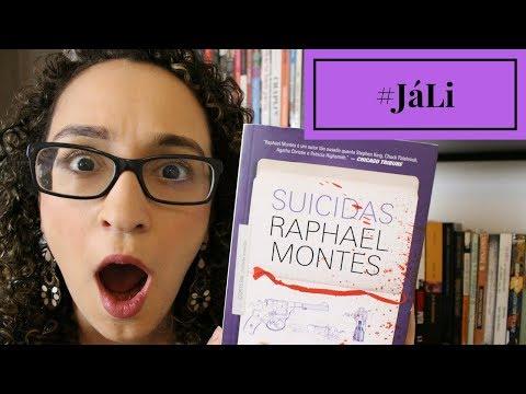 #JáLi - Suicidas, de Raphael Montes