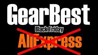 GearBest лучше AliExpress? Black Friday! Чёрная пятница!