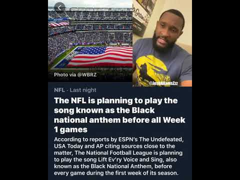 NFL playing the black National anthem #ImFedUp