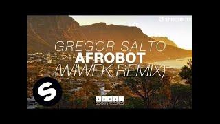 Gregor Salto - Afrobot (Wiwek Remix) [Available March 30]