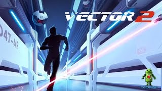 Vector 2 (iOS/Android) Gameplay HD