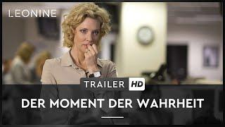 Der Moment der Wahrheit Film Trailer