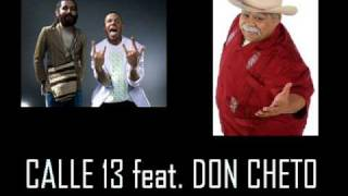 Pal Norte       - Calle 13 Feat. Don Cheto.wmv