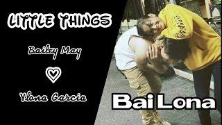 Little Things (BaiLona)