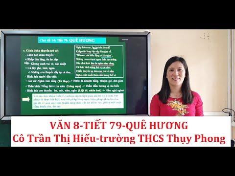 Văn 8-Tiết 79-Bài Quê hương (GV Trần Thị Hiếu-trường THCS Thụy Phong)