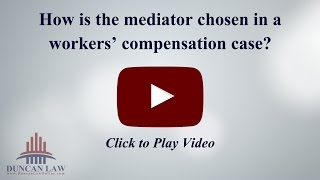 How is a mediator in a workers' compensation case chosen?