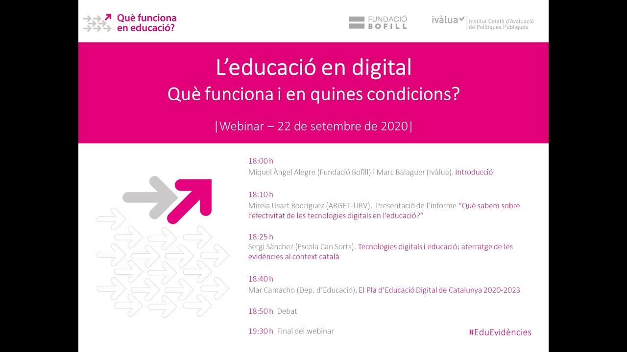 L'educació en digital. Què funciona i en quines condicions? Vídeo-resum