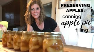 Preserving Apples: Canned Apple Pie Filling!