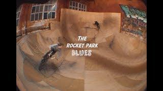 THE ROCKET PARK BLUES