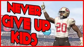 NEVER GIVE UP KIDS!! - Madden 16 Ultimate Team | MUT 16 XB1 Gameplay