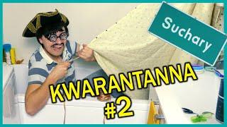 KWARANTANNA 2 - Suchary#91