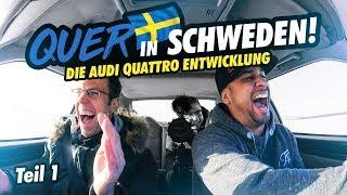 JP Performance - Quer in Schweden! | Die Audi quattro Entwicklung | Teil 1