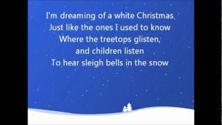 White Christmas- Bing Crosby (Lyrics)