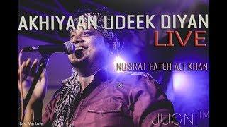 Sufi Rock Band Delhi | Nusrat Fateh Ali Khan | Akhiyaan Udeek Diyan Live | Jugni Band | Sufi Song