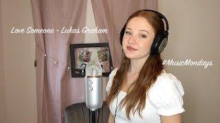Love Someone   Lukas Graham (Cover By Amanda Nolan)