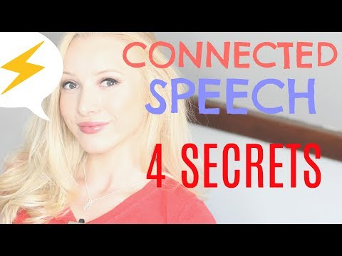 The 4 Secrets to Speaking Quickly & Fluently - CONNECTED SPEECH