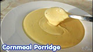 Cornmeal Porridge Recipe - Jamaican Food | Recipes By Chef Ricardo