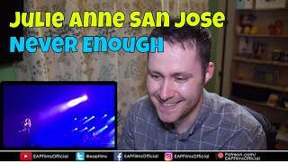 Julie Anne San Jose - Never Enough - The Greatest Showman | REACTION