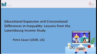 Presentation on: Educational Expansion and Crossnational Differences in Inequality: Lessons from Luxembourg Income Study