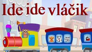 Ide ide vláčik + 12 pesničiek | Zbierka | 18 minútový mix | Slovenské detské pesničky
