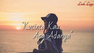 Kucinta Kau Apa Adanya Lirik Once Tami Aulia Cover...