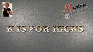 K'IS FOR KIKS