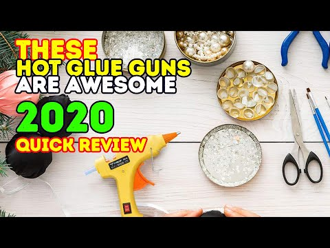 Best Glue Guns 2017