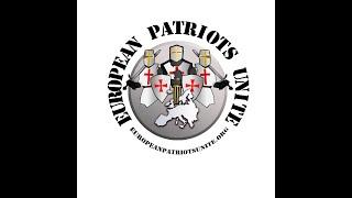European Patriots Unite – Európa patriótái egyesítsétek erőiteket!
