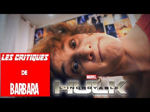LES CRITIQUES DE BARBARA - MARVEL - L'INCROYABLE HULK