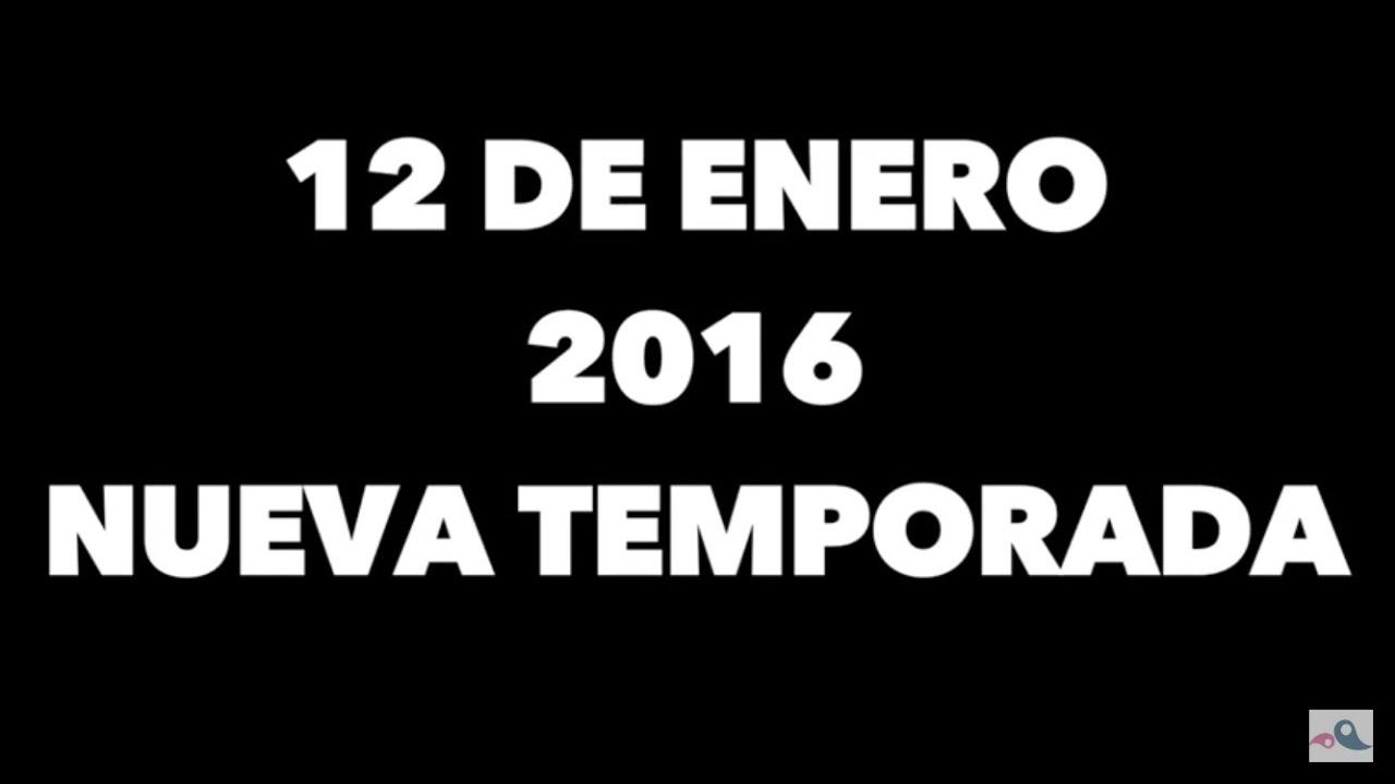 12 DE ENERO, NUEVA TEMPORADA