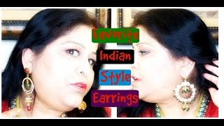 My Favorite Indian Style Earrings | Indian Ethnic Jewelry | Neves Lifestyle