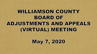 W.C. Board of Adjustments & Appeals (Virtual) Meeting - May 7, 2020