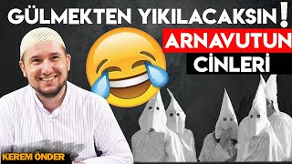 Arnavutun cinleri / Kerem Önder
